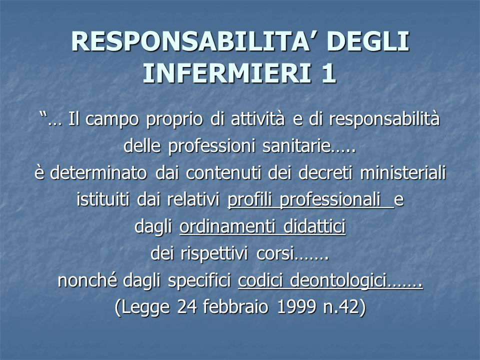 RESPONSABILITA' DEGLI INFERMIERI 1
