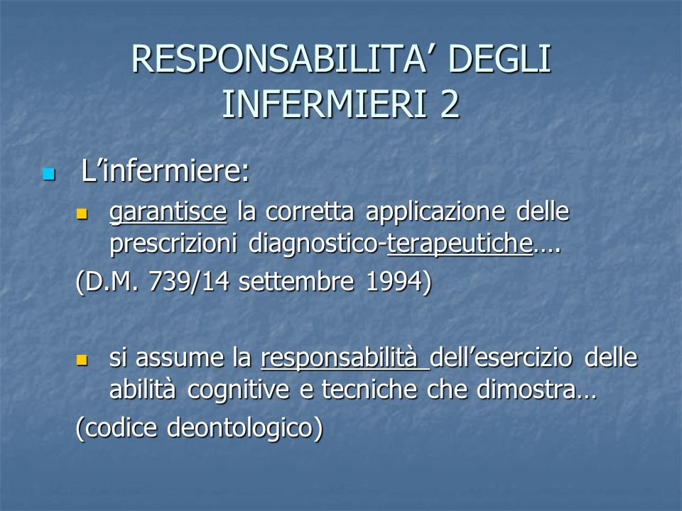RESPONSABILITA' DEGLI INFERMIERI 2