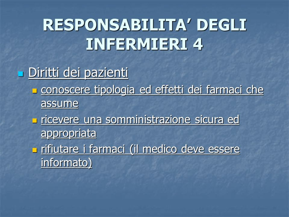 RESPONSABILITA' DEGLI INFERMIERI 4