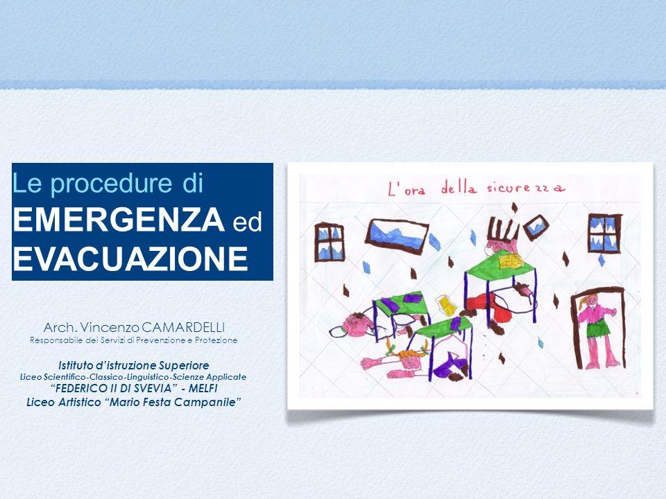 EMERGENZA ed EVACUAZIONE Le procedure di Arch. Vincenzo CAMARDELLI