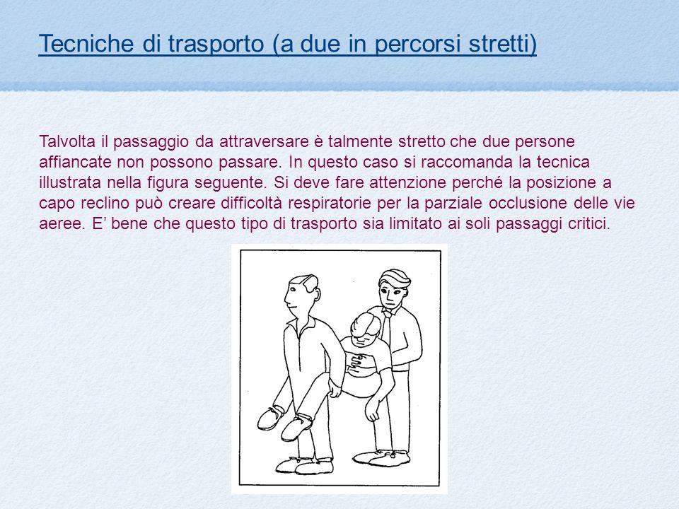 Tecniche di trasporto (a due in percorsi stretti)