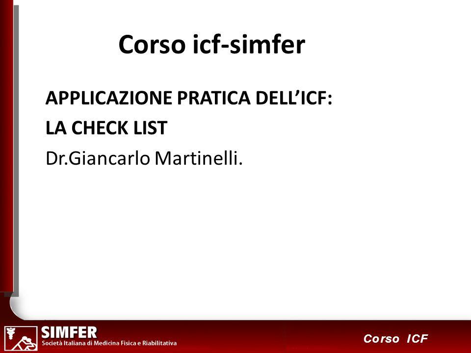 Corso icf-simfer APPLICAZIONE PRATICA DELL'ICF: LA CHECK LIST