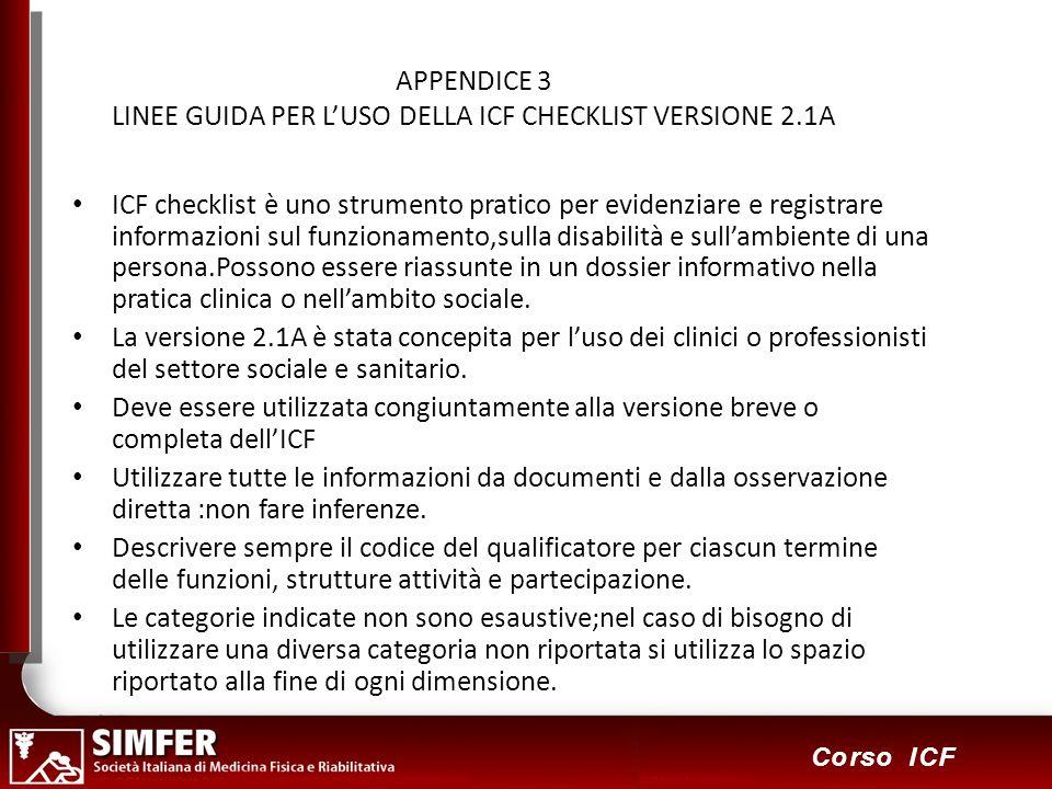 APPENDICE 3 LINEE GUIDA PER L'USO DELLA ICF CHECKLIST VERSIONE 2.1A