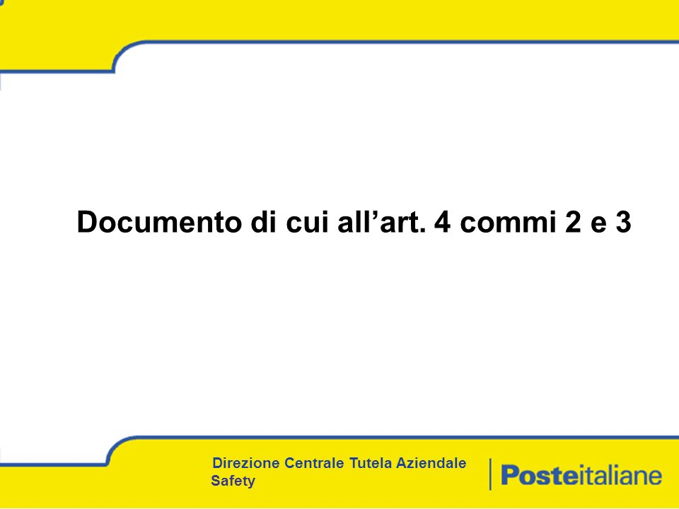 Documento di cui all'art. 4 commi 2 e 3