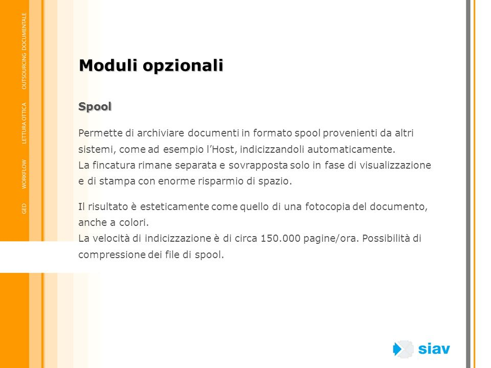 Moduli opzionali Spool