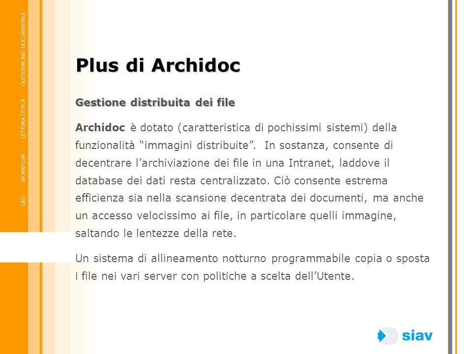 Plus di Archidoc Gestione distribuita dei file
