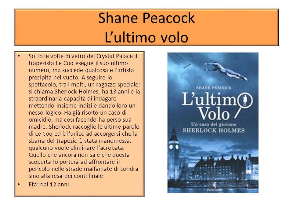 Shane Peacock L'ultimo volo