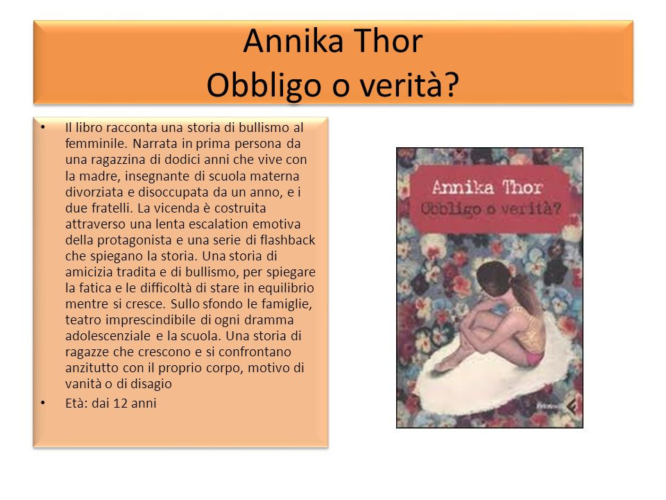 Annika Thor Obbligo o verità