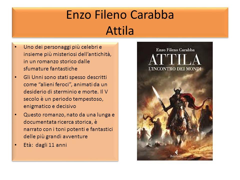 Enzo Fileno Carabba Attila