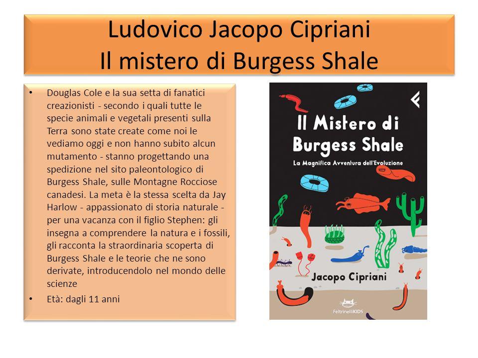 Ludovico Jacopo Cipriani Il mistero di Burgess Shale