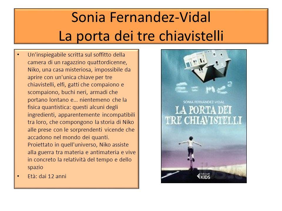 Sonia Fernandez-Vidal La porta dei tre chiavistelli