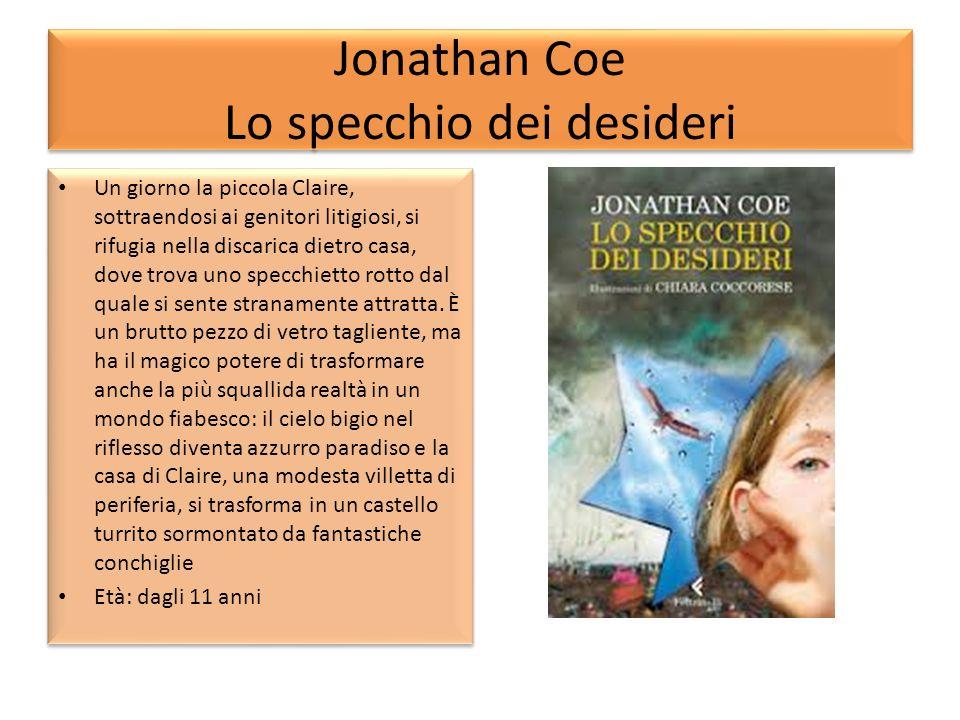 Jonathan Coe Lo specchio dei desideri