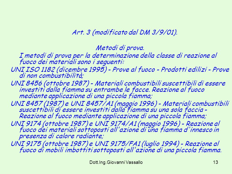 Art. 3 (modificato dal DM 3/9/01).