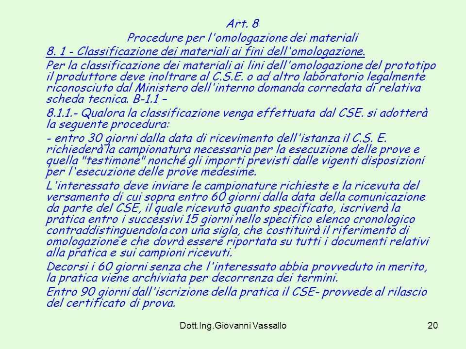 Procedure per l omologazione dei materiali