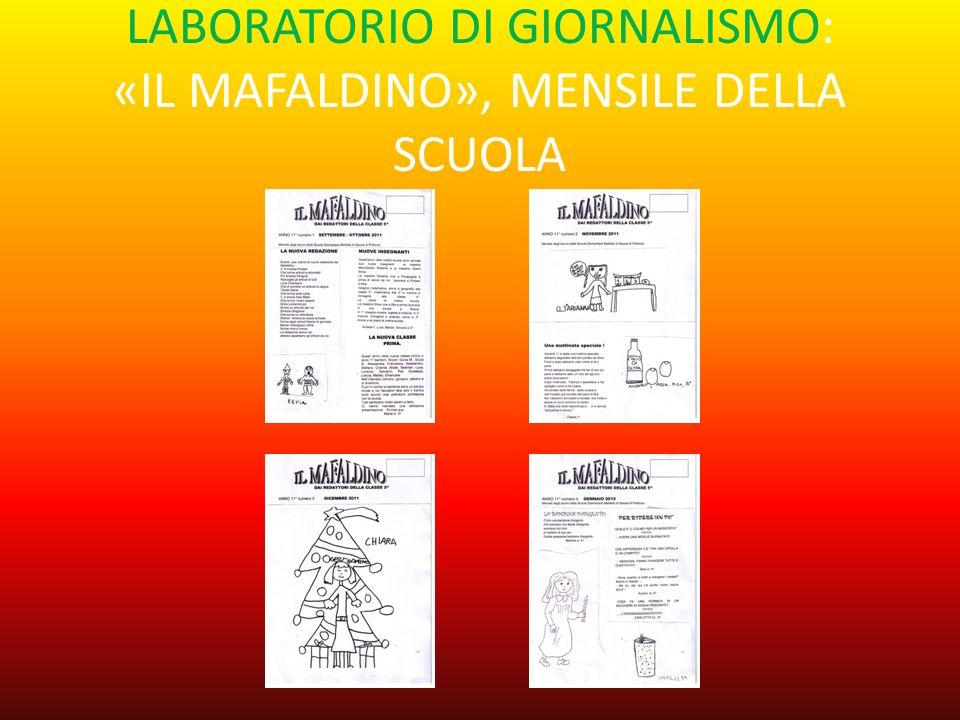 LABORATORIO DI GIORNALISMO: «IL MAFALDINO», MENSILE DELLA SCUOLA
