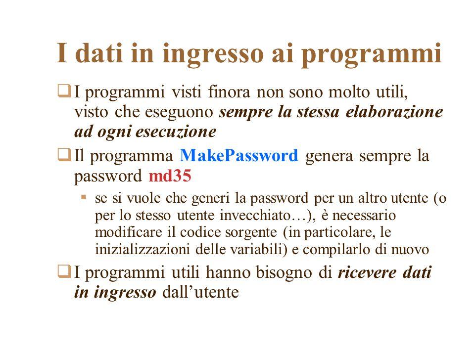 I dati in ingresso ai programmi