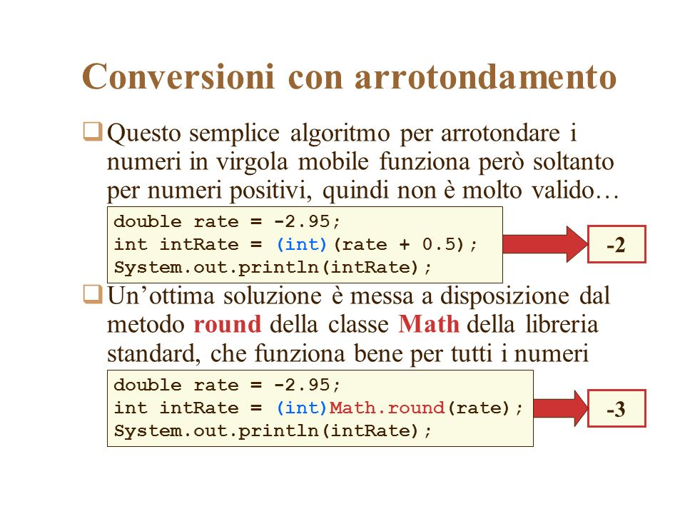 Conversioni con arrotondamento