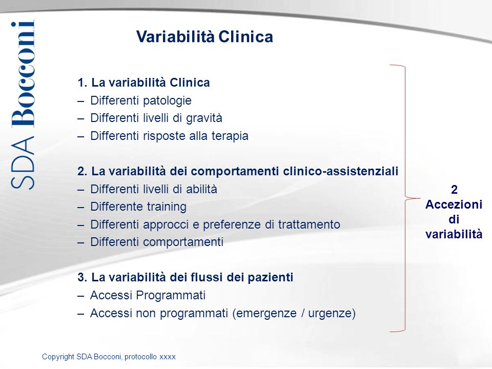 Variabilità Clinica 1. La variabilità Clinica Differenti patologie