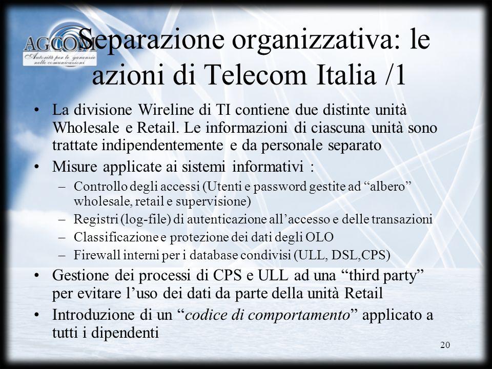 Separazione organizzativa: le azioni di Telecom Italia /1