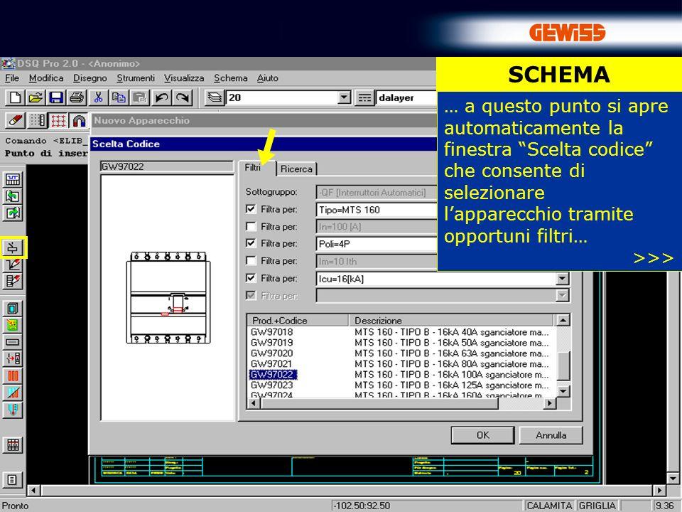 SCHEMA … a questo punto si apre automaticamente la finestra Scelta codice che consente di selezionare l'apparecchio tramite opportuni filtri…