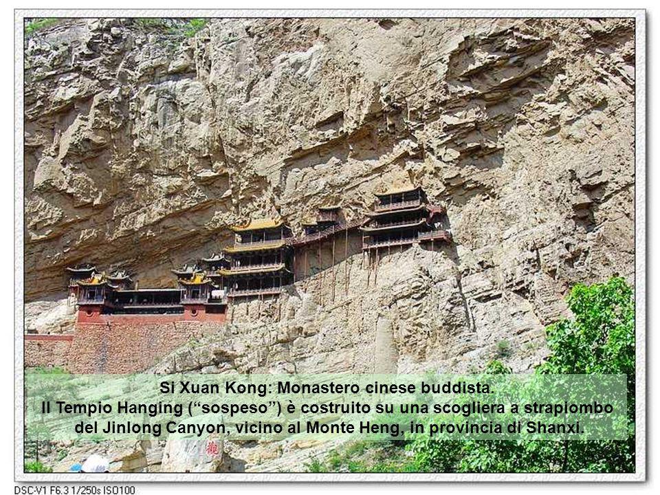 Si Xuan Kong: Monastero cinese buddista