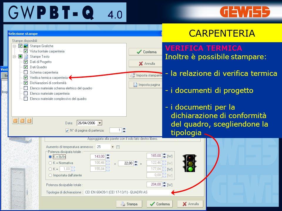 CARPENTERIA VERIFICA TERMICA Inoltre è possibile stampare:
