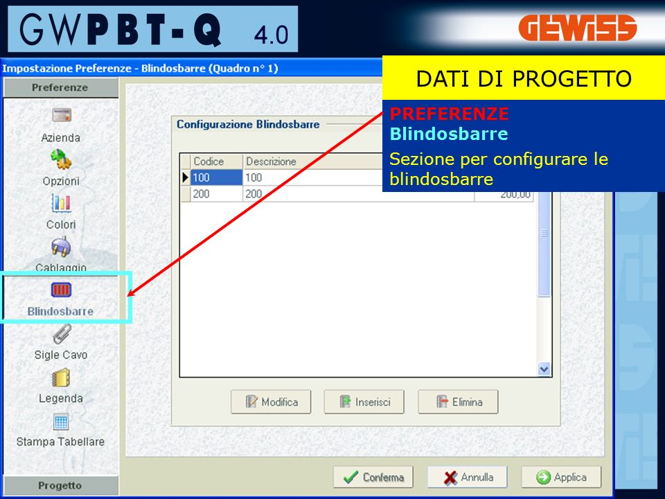 DATI DI PROGETTO PREFERENZE Blindosbarre