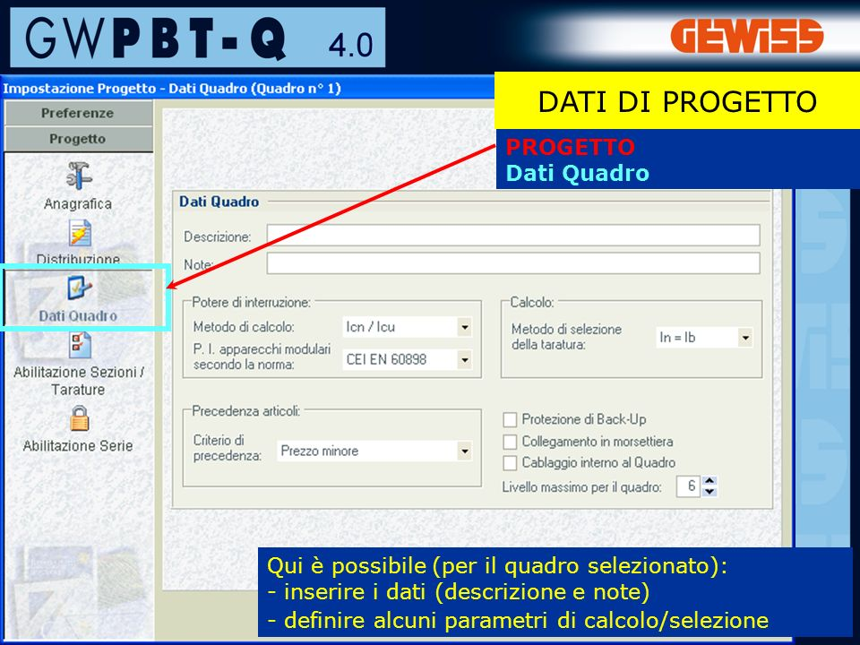 DATI DI PROGETTO PROGETTO Dati Quadro