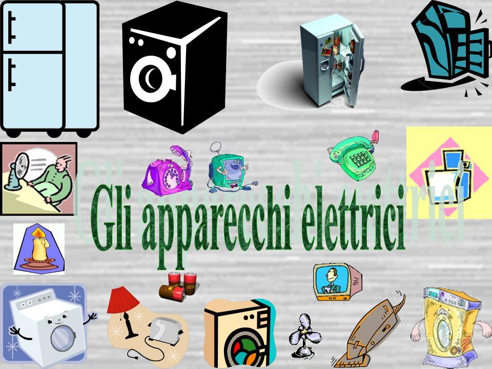 Gli apparecchi elettrici