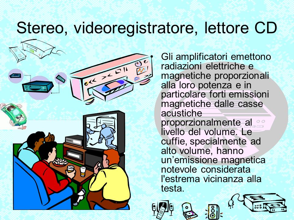 Stereo, videoregistratore, lettore CD