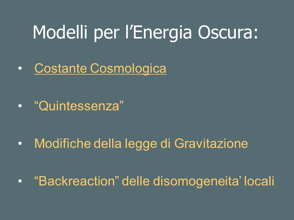 Modelli per l'Energia Oscura: