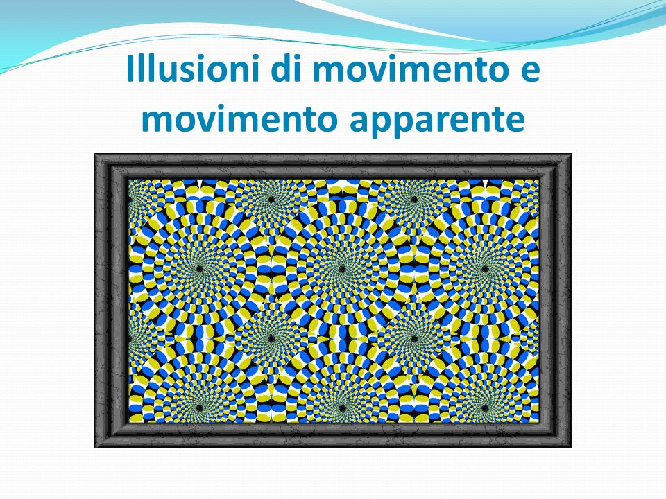 Illusioni di movimento e movimento apparente