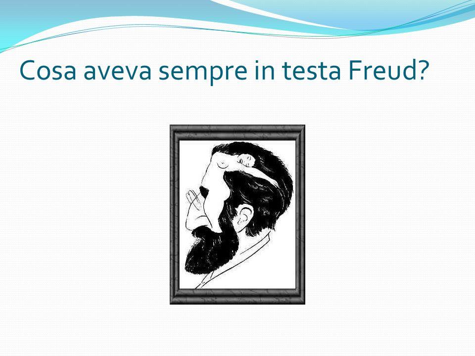 Cosa aveva sempre in testa Freud