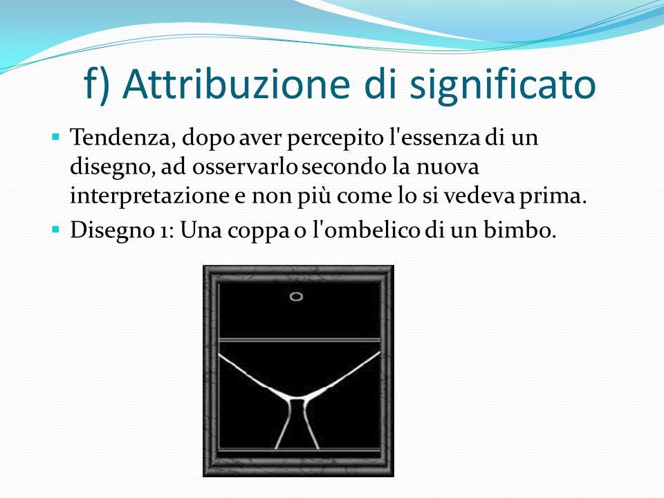 f) Attribuzione di significato
