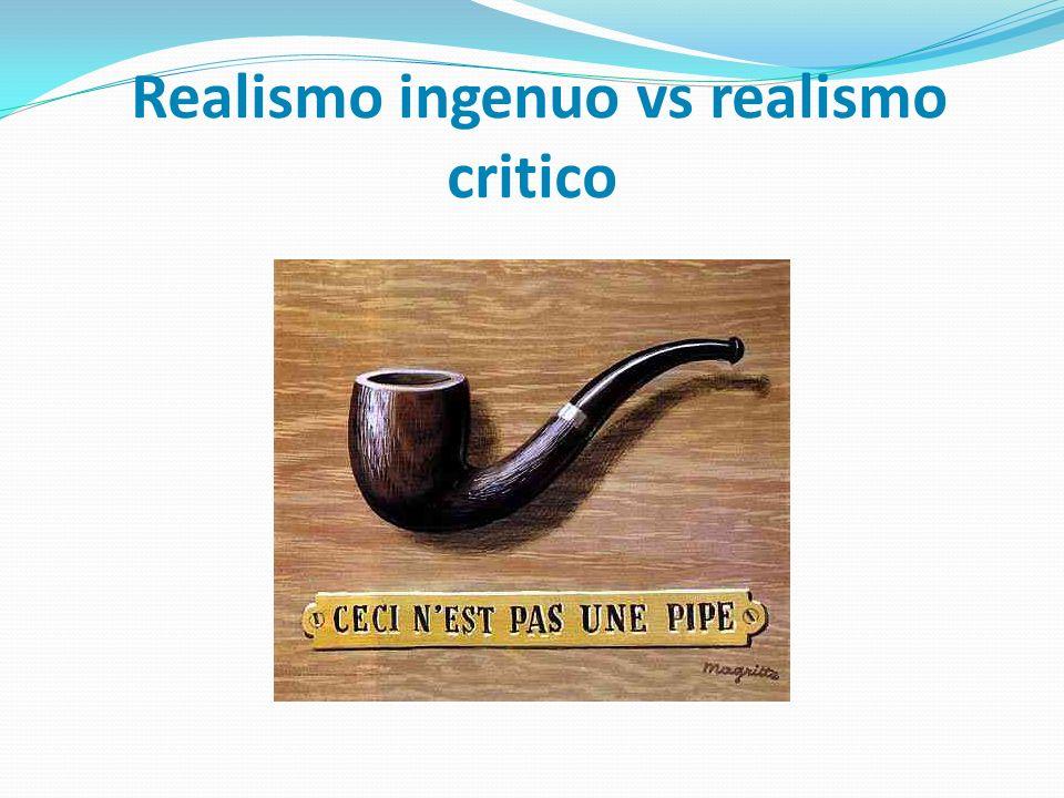 Realismo ingenuo vs realismo critico