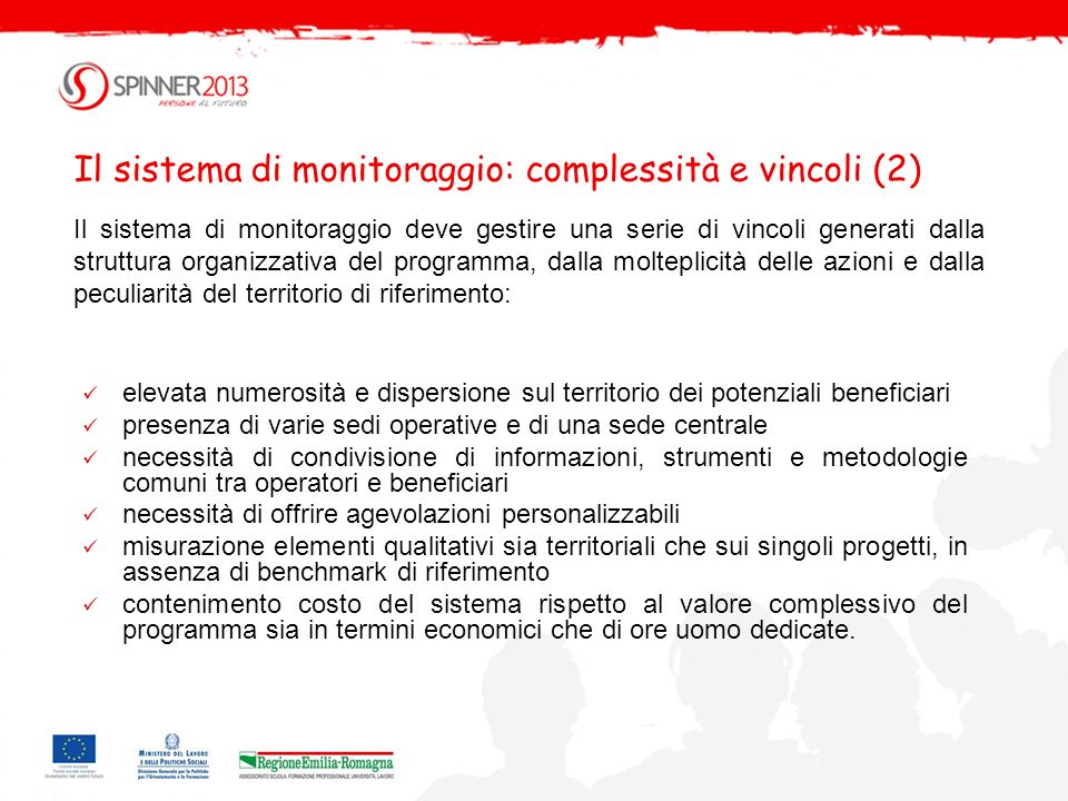 Il sistema di monitoraggio: complessità e vincoli (2)