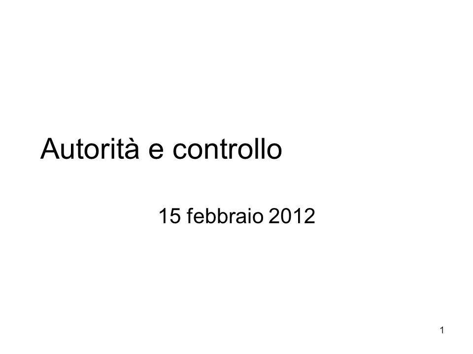 Autorità e controllo 15 febbraio 2012