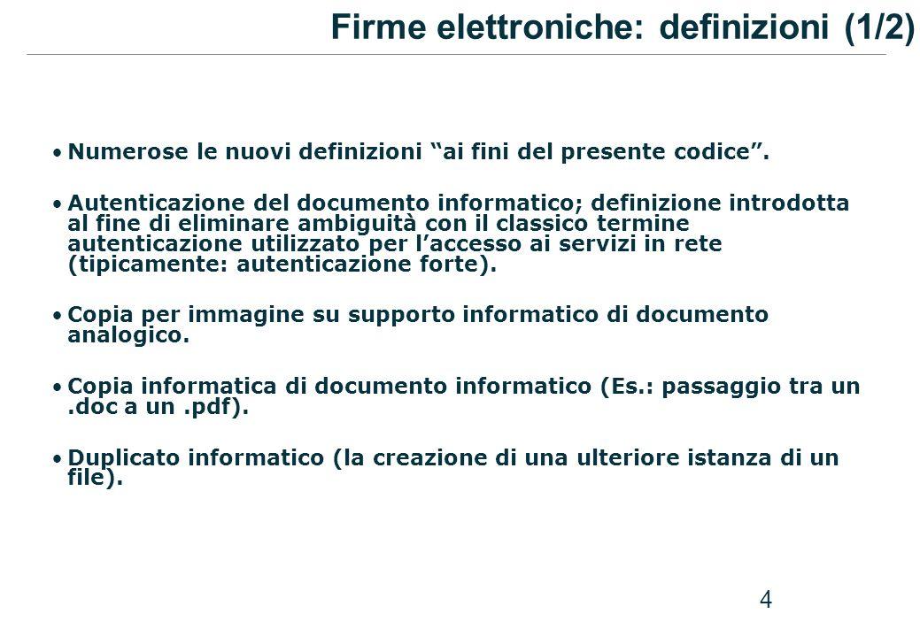Firme elettroniche: definizioni (1/2)