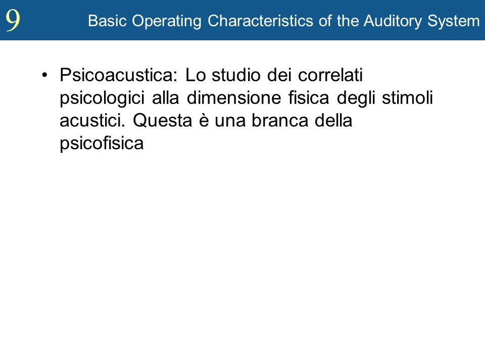 Basic Operating Characteristics of the Auditory System