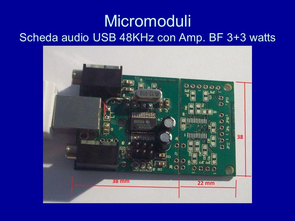 Micromoduli Scheda audio USB 48KHz con Amp. BF 3+3 watts
