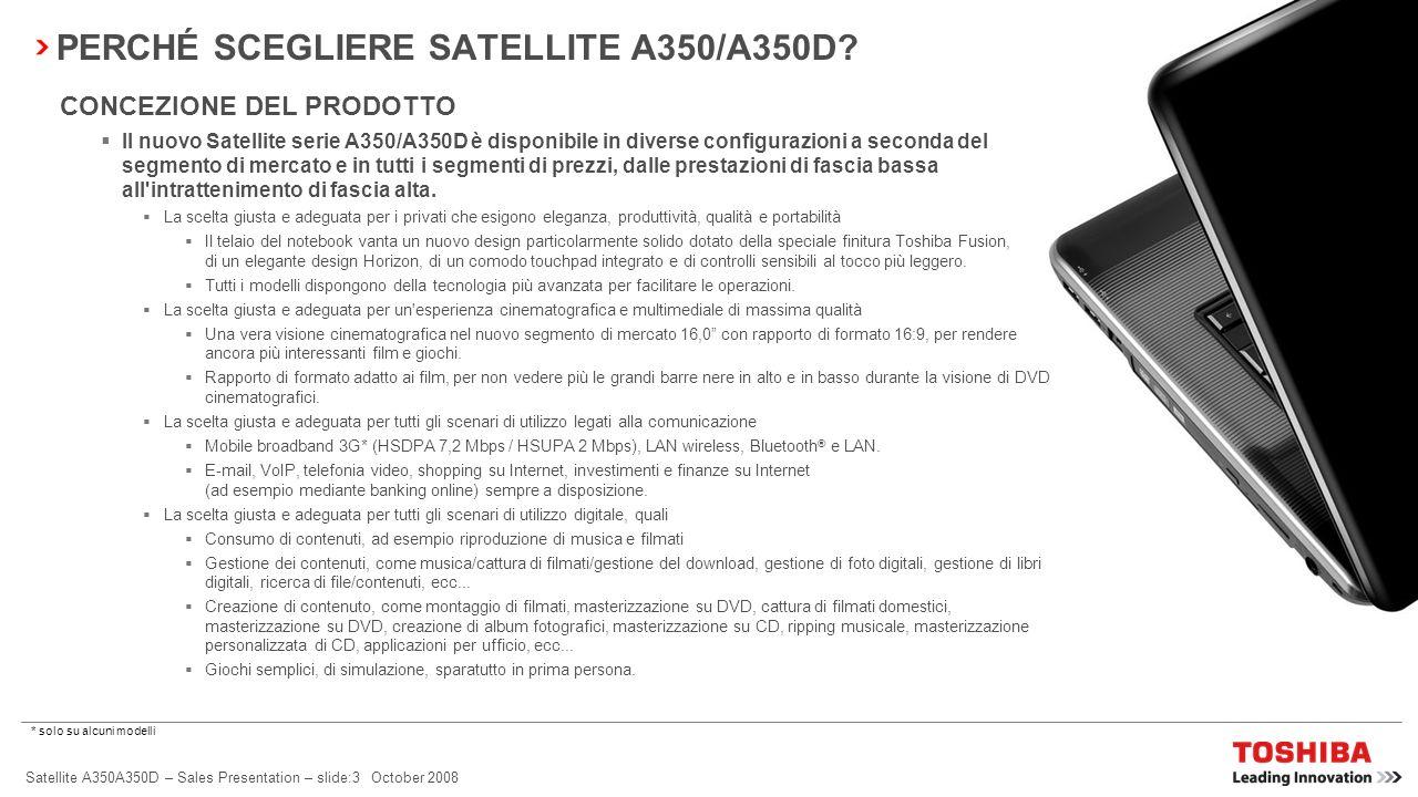PERCHÉ SCEGLIERE SATELLITE A350/A350D