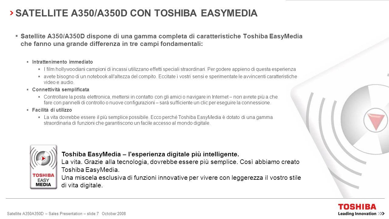 SATELLITE A350/A350D CON TOSHIBA EASYMEDIA