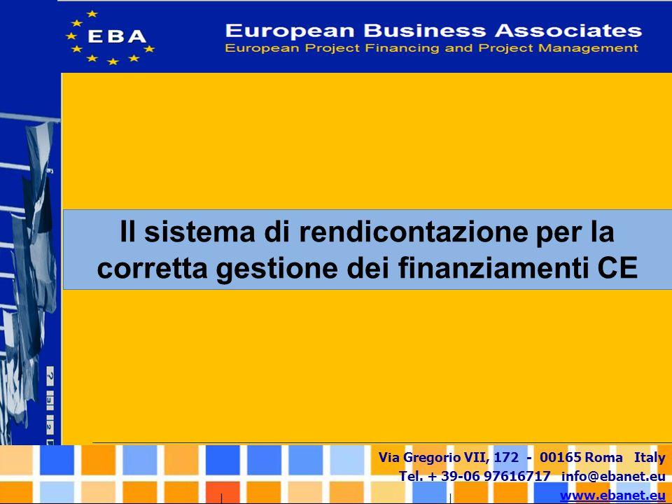 Il sistema di rendicontazione per la corretta gestione dei finanziamenti CE
