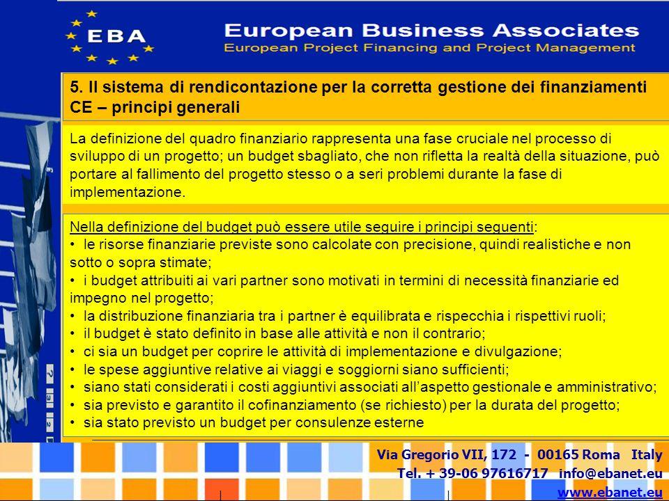 5. Il sistema di rendicontazione per la corretta gestione dei finanziamenti CE – principi generali