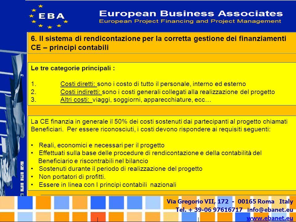 6. Il sistema di rendicontazione per la corretta gestione dei finanziamenti CE – principi contabili