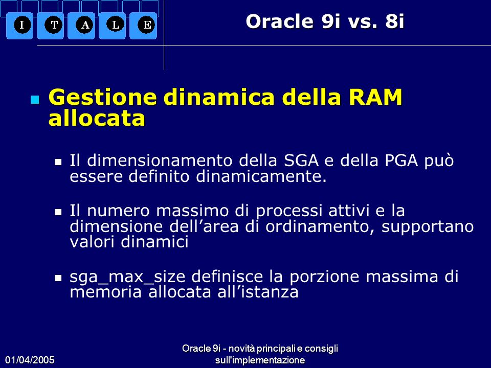 Oracle 9i - novità principali e consigli sull implementazione