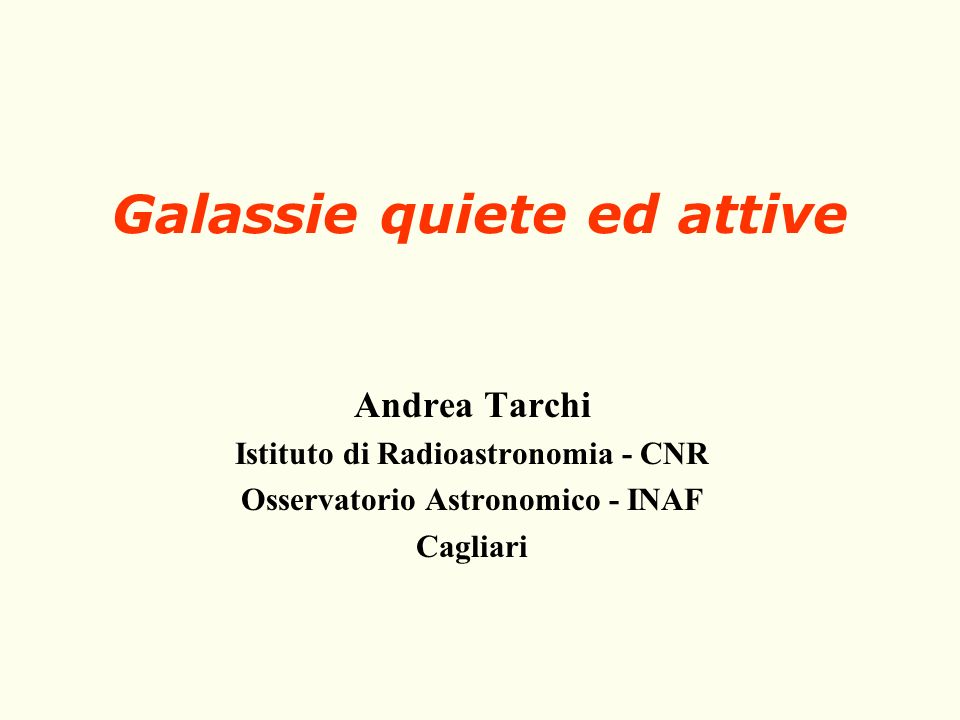 Galassie quiete ed attive
