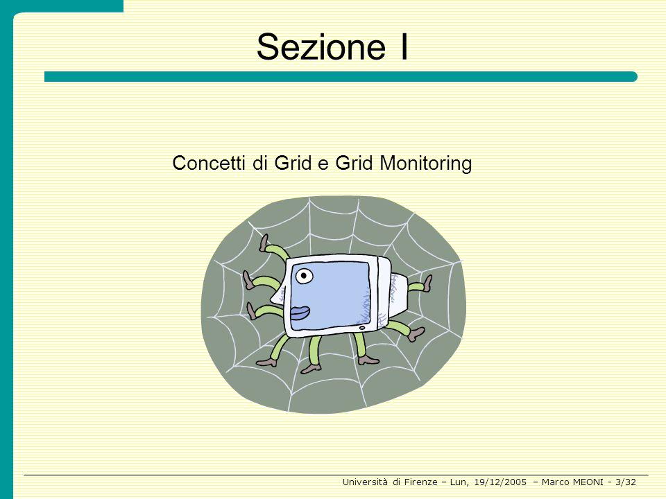 Sezione I Concetti di Grid e Grid Monitoring