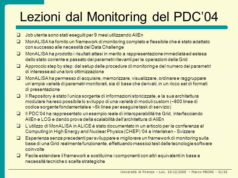 Lezioni dal Monitoring del PDC'04