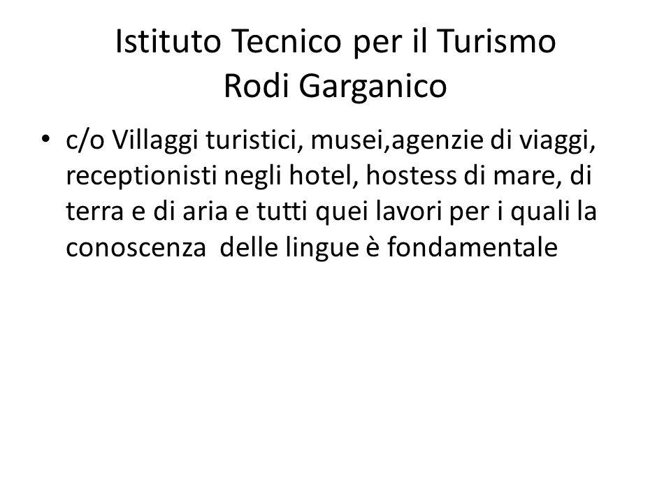 Istituto Tecnico per il Turismo Rodi Garganico